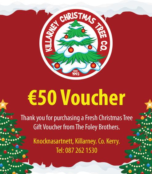 Fresh Christmas Trees.50 Gift Voucher Killarney Christmas Trees